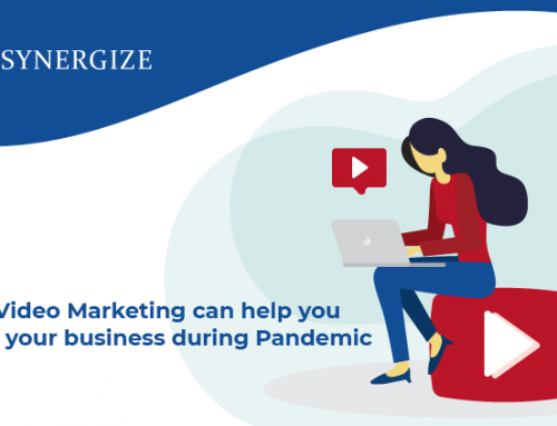 How Video Marketing can help you strive your business during Pandemic