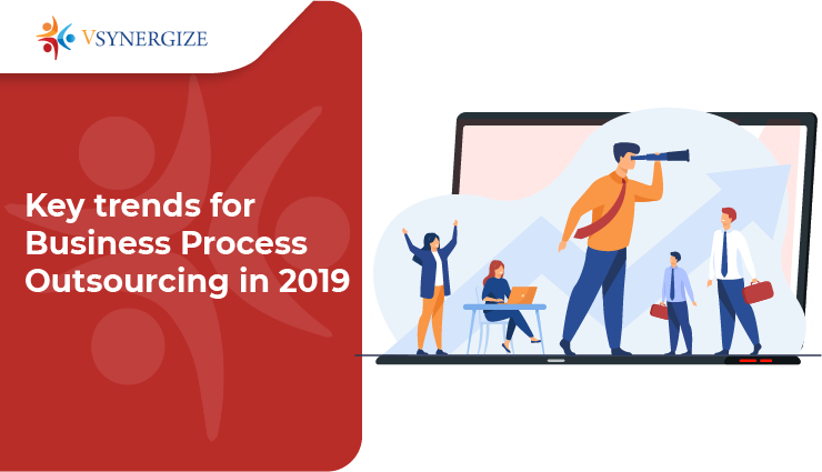 Key trends for Business Process Outsourcing in 2019