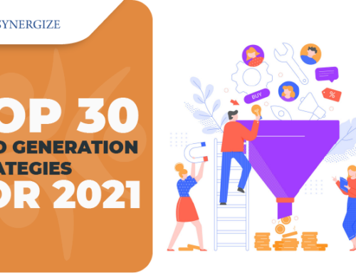 Top 30 B2B Lead Generation Strategies for 2021