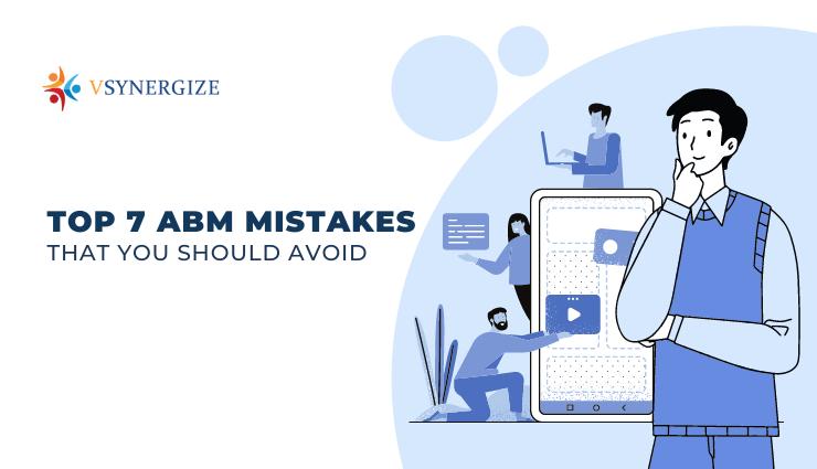 ABM Account-based Marketing Mistakes